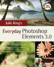 Cover of: Julie Kings Everyday Photoshop Elements 30