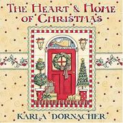 Cover of: The Heart & Home of Christmas