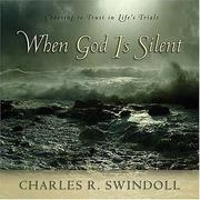 Cover of: When God is Silent | Charles R. Swindoll
