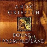 Cover of: Bound for the Promised Land | Andy Griffith