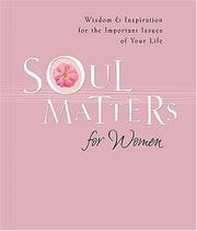 Cover of: Soul Matters for Women (Soul Matters) | Mark Gilroy Communications