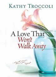 Cover of: A Love That Won't Walk Away
