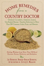 Cover of: Home Remedies From A Country Doctor