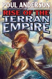 Cover of: Rise Of The Terran Empire The Technic Civilization Saga
