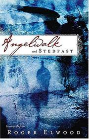 Cover of: Angelwalk and Stedfast | Roger Elwood