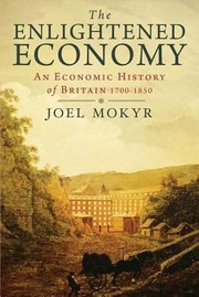 Cover of: Enlightened Economy An Economic History Of Britain 17001850