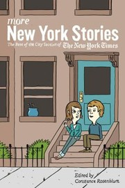 Cover of: More New York Stories The Best Of The City Section Of The New York Times