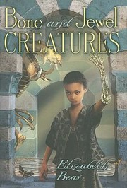 Cover of: Bone And Jewel Creatures |