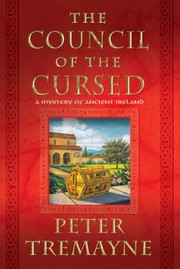 Cover of: The Council Of The Cursed A Mystery Of Ancient Ireland