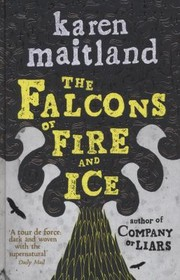 Cover of: The Falcons Of Fire And Ice