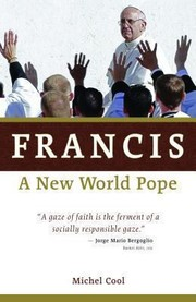 Cover of: Francis A New World Pope
