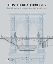 Cover of: How To Read Bridges A Crash Course In Engineering And Architecture
