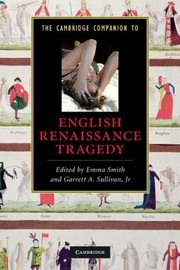 Cover of: The Cambridge Companion To English Renaissance Tragedy