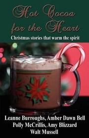Cover of: Hot Cocoa For The Heart A Christmas Inspirational Anthology