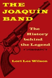 Cover of: The Joaqun Band The History Behind The Legend