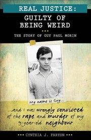 Cover of: Guilty Of Being Weird The Story Of Guy Paul Morin