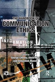 Cover of: The Handbook Of Communication Ethics