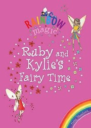 Cover of: Ruby And Kylies Fairy Time