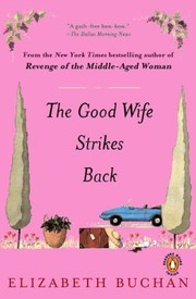 Cover of: The Good Wife Strikes Back