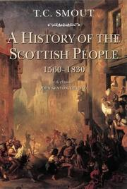 Cover of: A history of the Scottish people, 1560-1830 | T. C. Smout