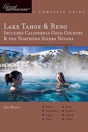 Cover of: Lake Tahoe Reno A Complete Guide