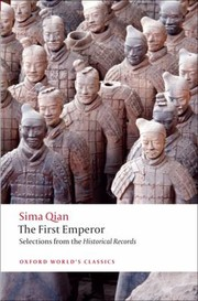 Cover of: The First Emperor Selections From The Historical Records