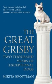 Cover of: Great Grisby An Az Of Exceptional Dogs