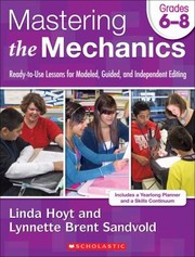 Cover of: Mastering The Mechanics Readytouse Lessons For Modeled Guided And Independent Editing