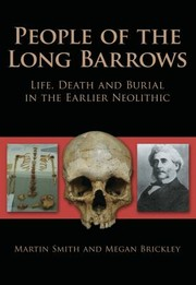 Cover of: People Of The Long Barrows Life Death And Burial In The Earlier Neolithic