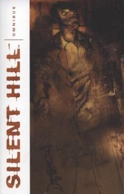 Cover of: Silent Hill Omnibus