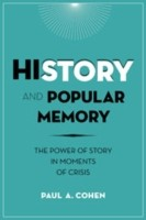 Cover of: History And Popular Memory The Power Of Story In Moments Of Crisis