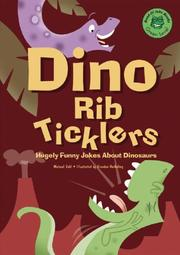 Cover of: Dino rib ticklers: hugely funny jokes about dinosaurs