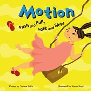 Cover of: Motion: Push and Pull, Fast and Slow (Amazing Science)