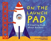Cover of: On the Launch Pad: A Counting Book About Rockets (Know Your Numbers)