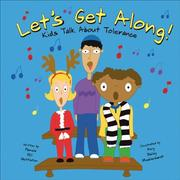 Cover of: Let's Get Along!: Kids Talk About Tolerance (Kids Talk)
