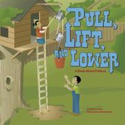 Cover of: Pull, Lift, And Lower