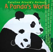 Cover of: A Panda's World (Caroline Arnold's Animals) (Caroline Arnold's Animals)