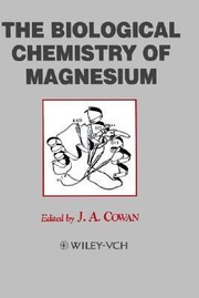 Cover of: The Biological Chemistry of Magnesium