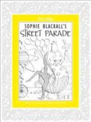 Cover of: Sophie Blackalls Street Parade