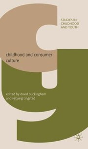 Cover of: Childhood And Consumer Culture