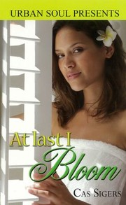 Cover of: At Last I Bloom