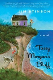 Cover of: Tassy Morgans Bluff A Novel