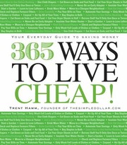 Cover of: 365 Ways To Live Cheap Your Everyday Guide To Saving Money