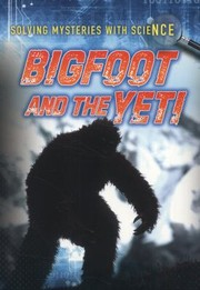 Cover of: Bigfoot And The Yeti