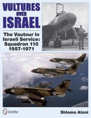 Cover of: Vultures Over Israel The Vautour In Israeli Service Squadron 110 19571971