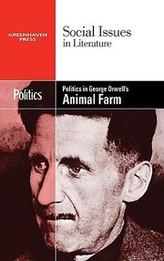 Cover of: Politics In George Orwells Animal Farm