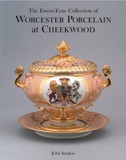Cover of: The Ewerstyne Collection Of Worcester Porcelain At Cheekwood