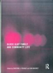 Cover of: Older Glbt Family And Community Life