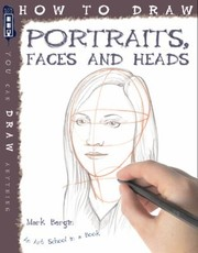 Cover of: How To Draw Portraits Faces And Heads