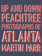Cover of: Up And Down Peachtree Photographs Of Atlanta